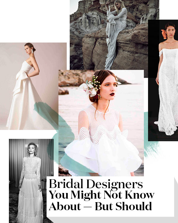 bridal-designers-you-need-to-know-2017-2.jpg