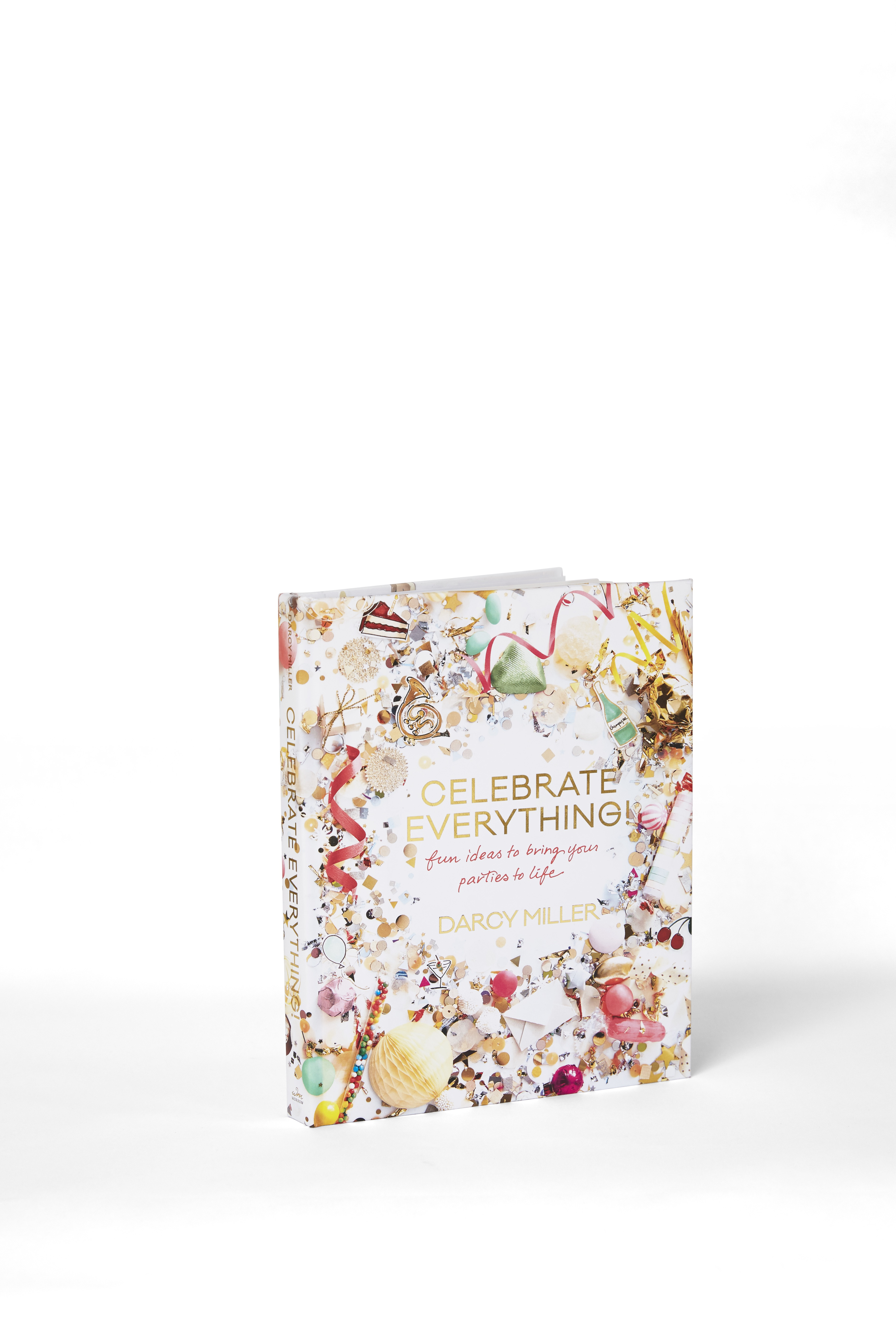 MSW Editor-at-Large Darcy Miller's New Book Will Make You Want to  Celebrate Everything!