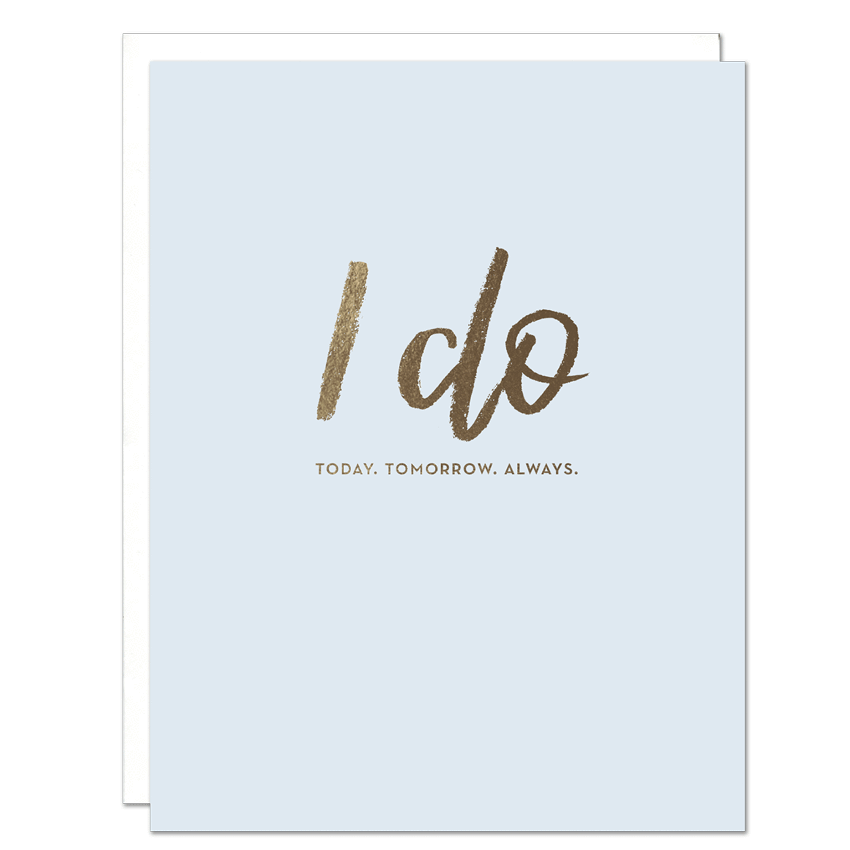 """I Do Wedding"" Greeting Card"