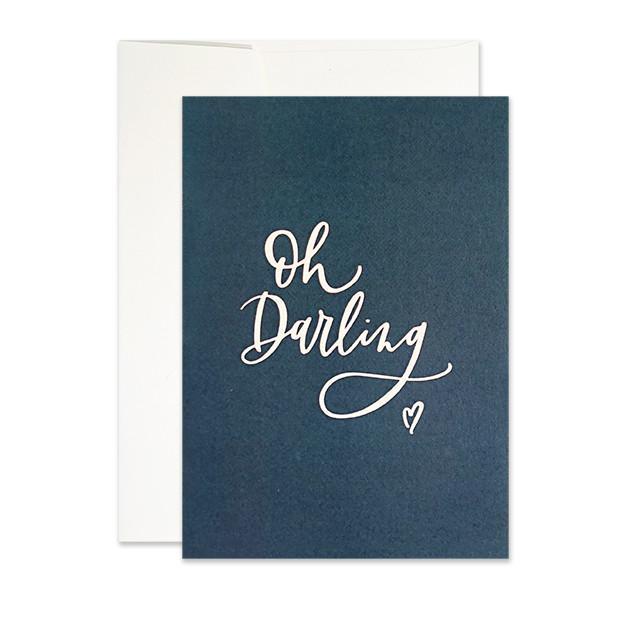 """Oh Darling"" Greeting Card"