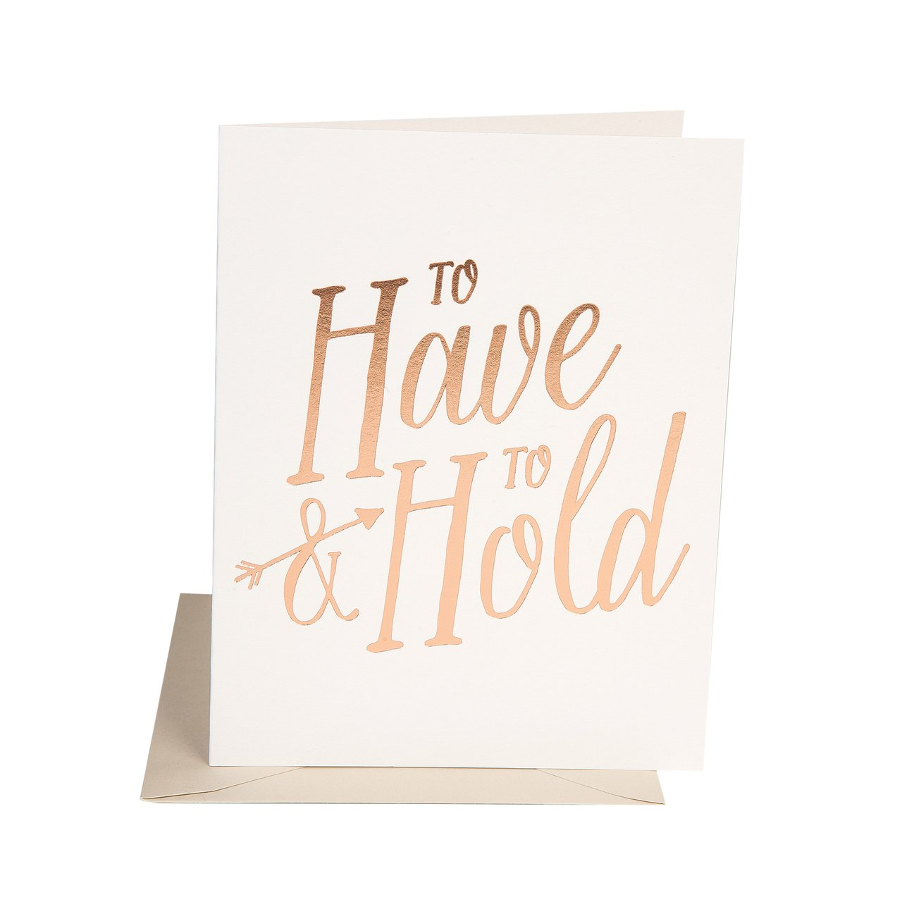 """""""To Have & to Hold"""" Greeting Card"""