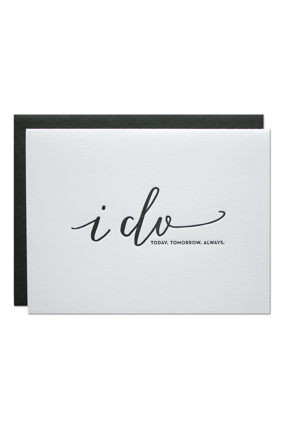 """I Do"" Greeting Card"