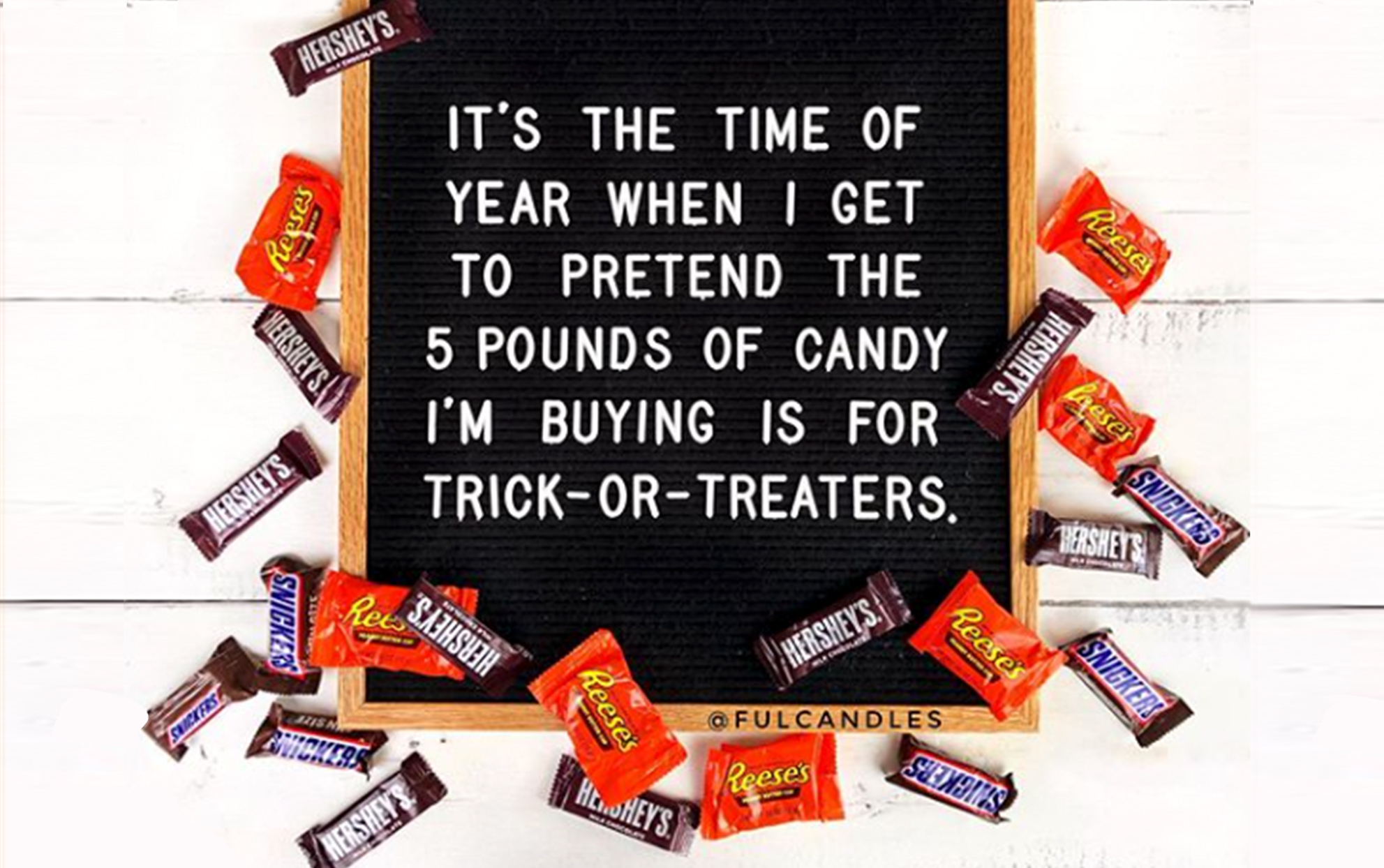 Halloween Letter Board Quotes with candy bars