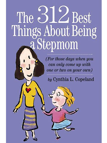The 312 Best Things About Being a Stepmom