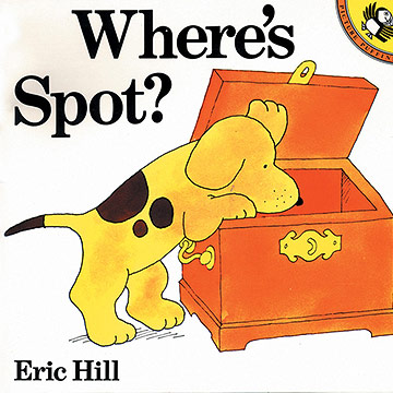 Where's Spot?, by Eric Hill
