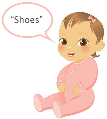 """baby's first words """"Shoes"""""""