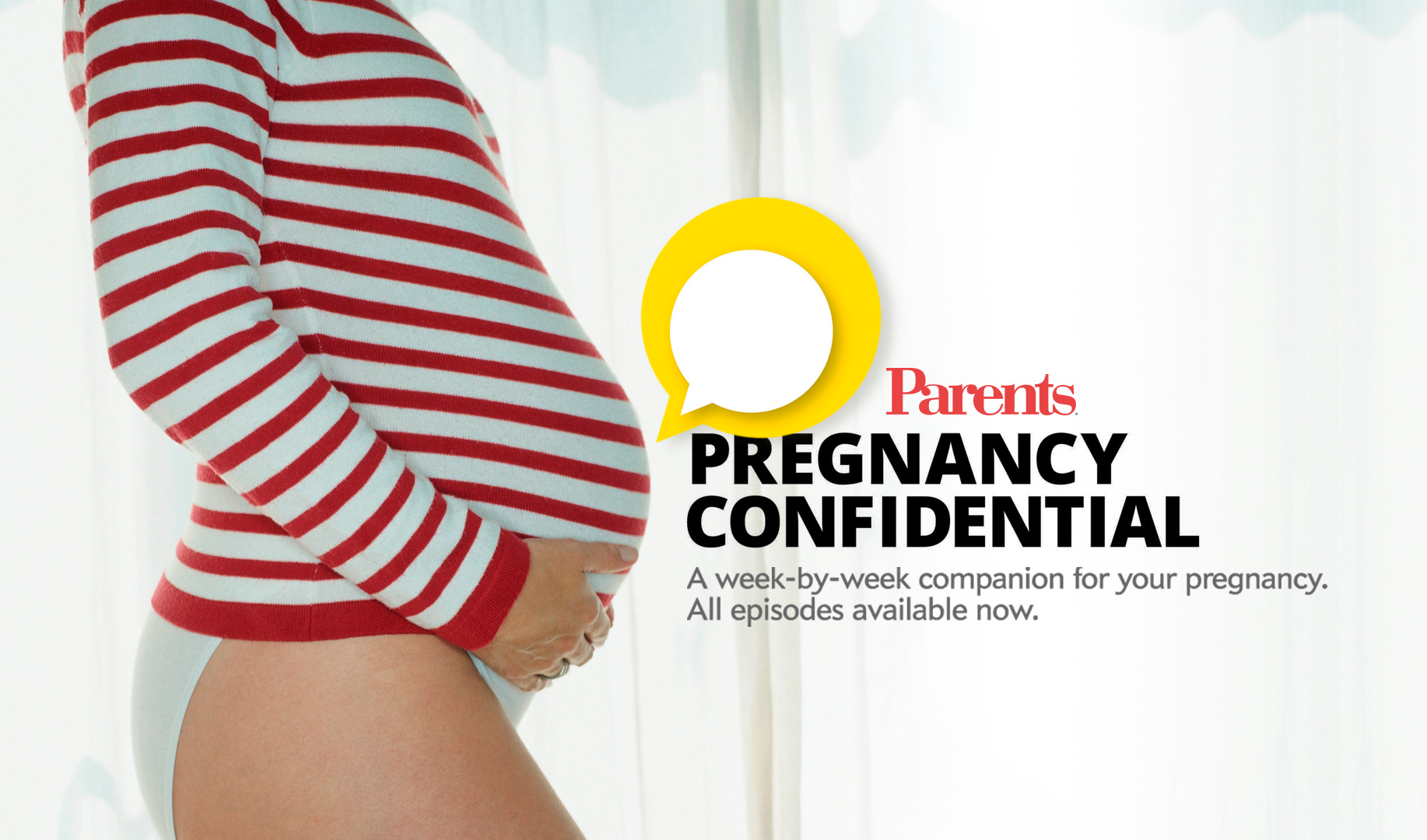 Pregnancy Confidential: A Week-by-Week Pregnancy Podcast