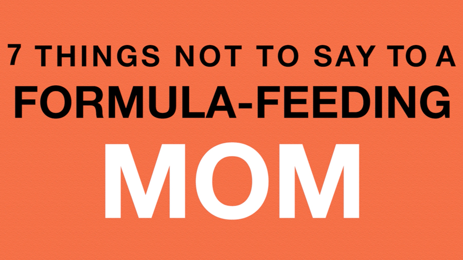 10 Things NOT to Say to a Formula-Feeding Mom