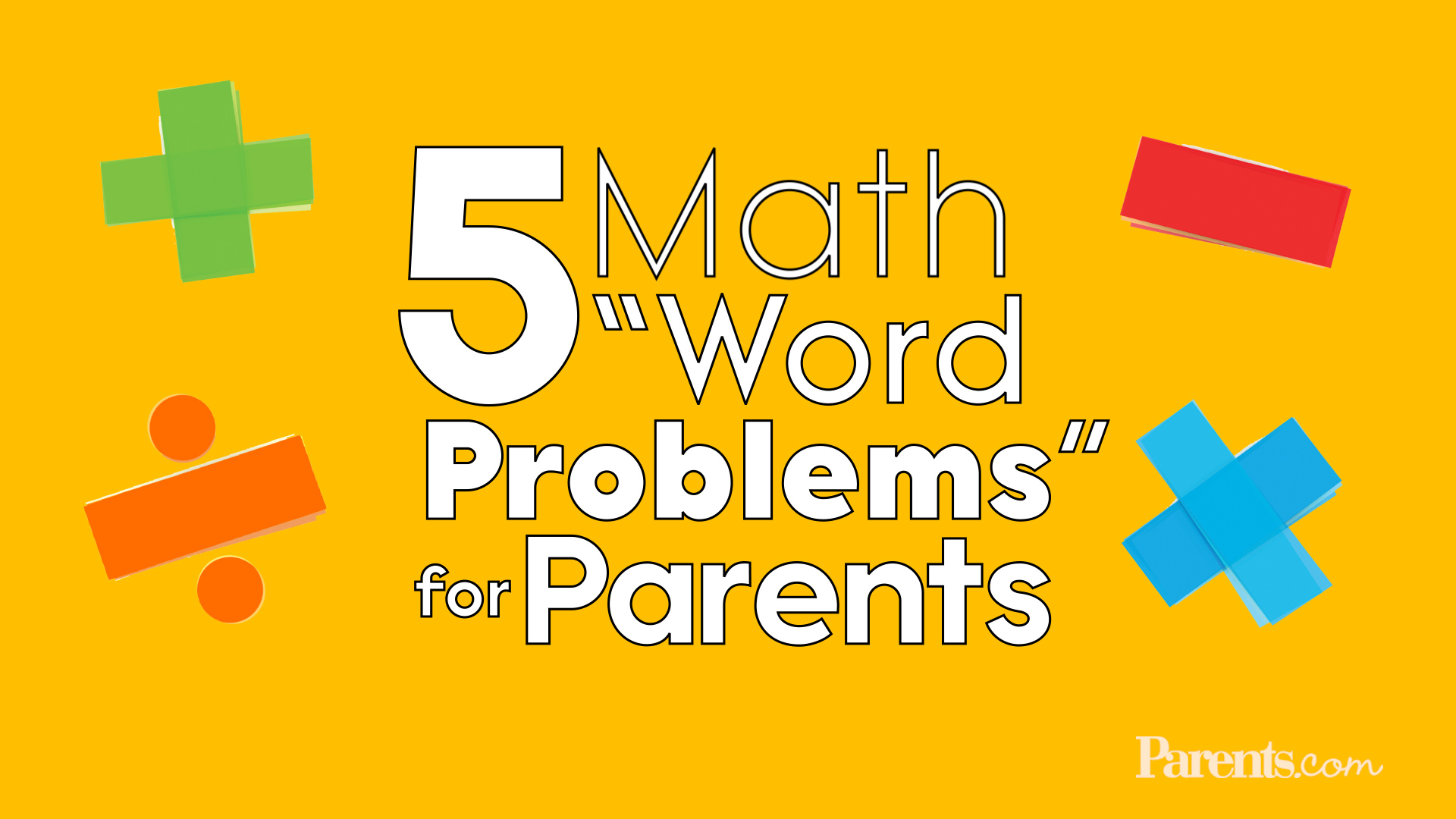 10 Too-Real Math Word Problems for Today's Parents