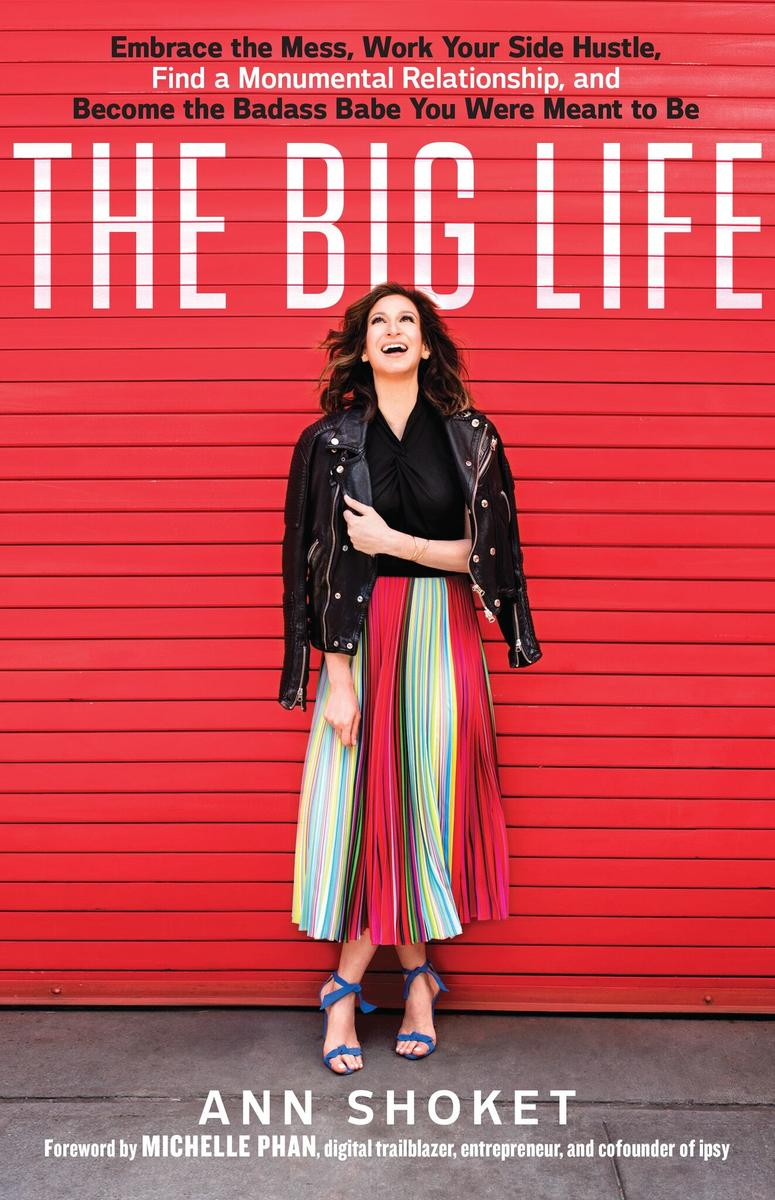 'The Big Life' Author Ann Shoket On Why Ambition Isn't a Dirty Word for Moms
