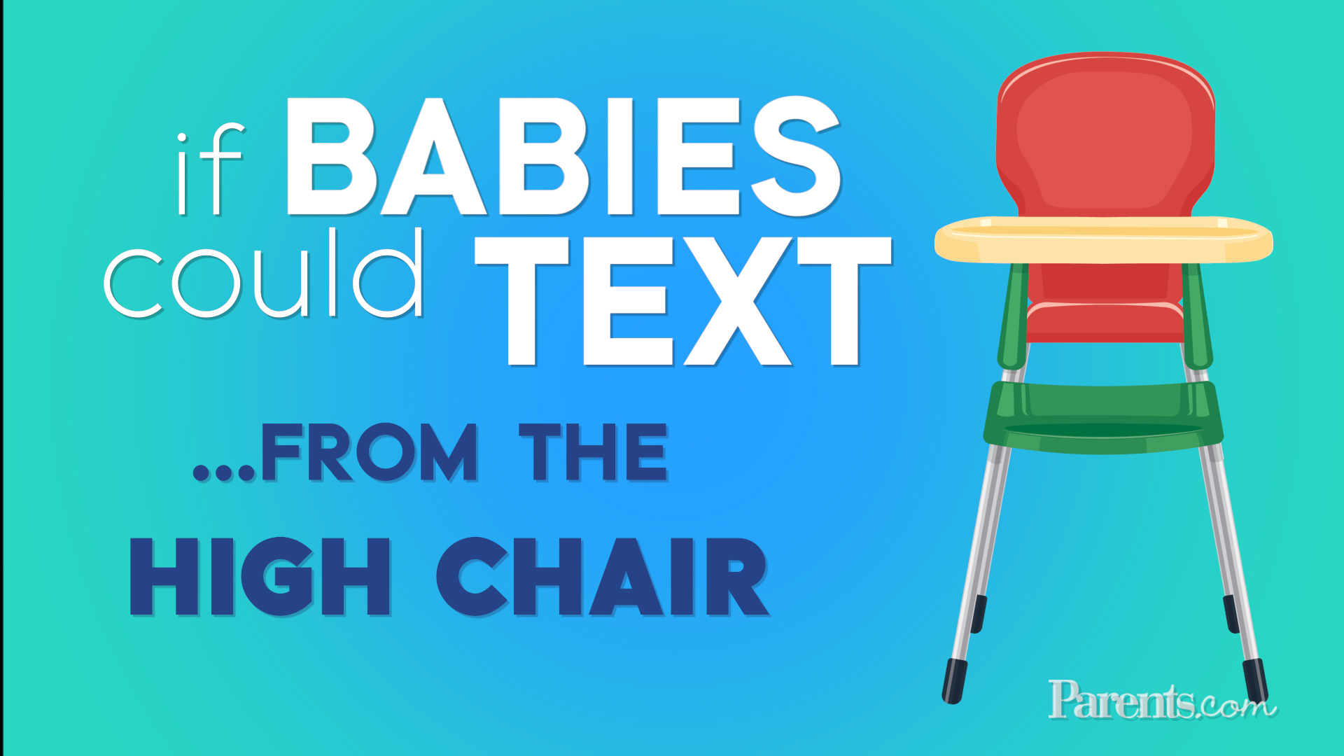If Babies Could Text...From the High Chair