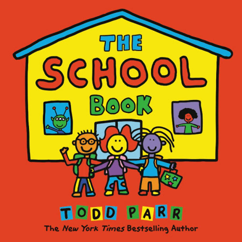 The School Book by Todd Parr