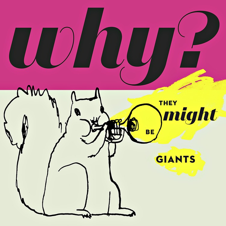 They Might Be Giants Why Album