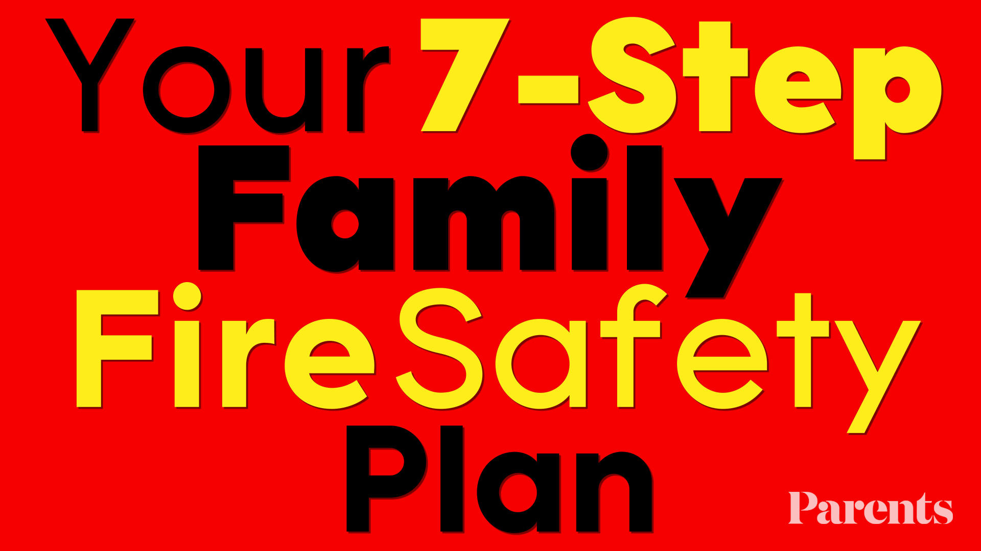 7 Fun Days to a Fire-Safe Family