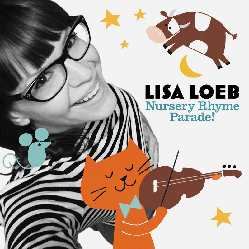 Lisa Loeb Nursery Rhyme Parade Album