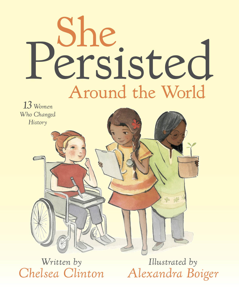 Here's Why Every Young Boy and Girl Should Read Chelsea Clinton's Book, 'She Persisted Around the World'