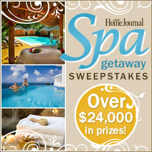 Ladies' Home Journal Spa Getaway Sweepstakes