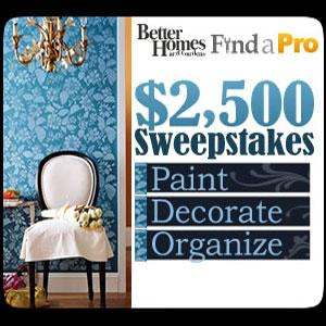 Better Homes & Gardens Paint, Decorate, Organize Find-a-Pro Sweepstakes