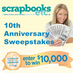 Scrapbooks Etc. 10th Anniversary Grand Prize Sweepstakes