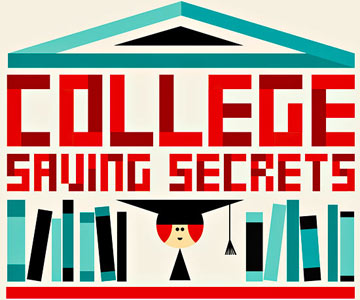 Planning for College: Money Saving Secrets