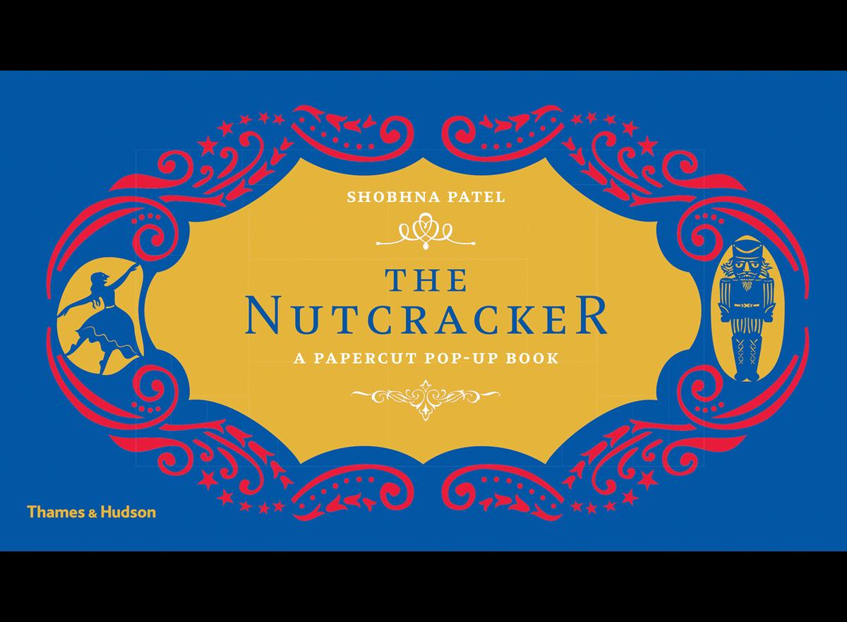The Nutcracker A Papercut Pop-Up Book