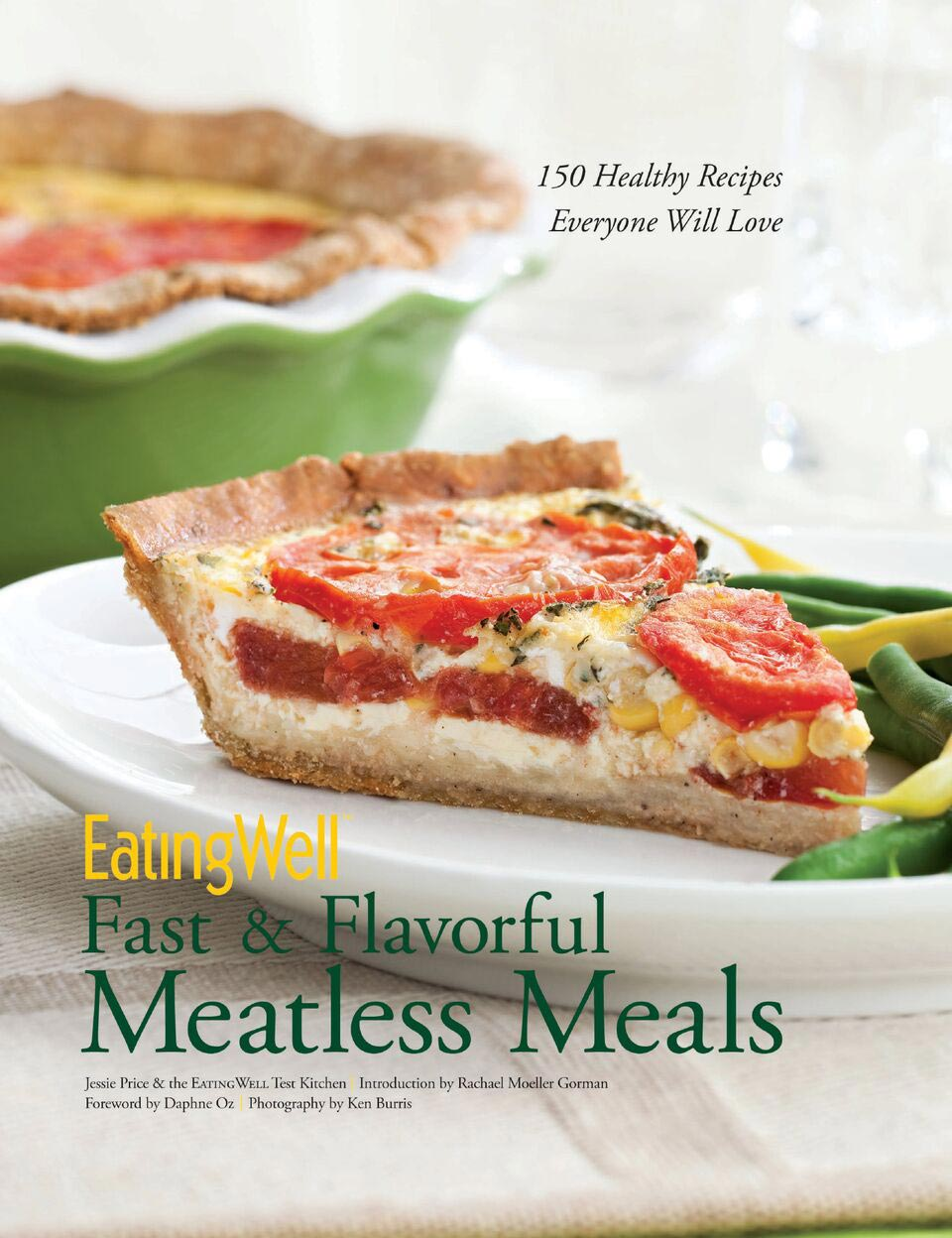 eatingwell fast and flavorful meatless cookbook