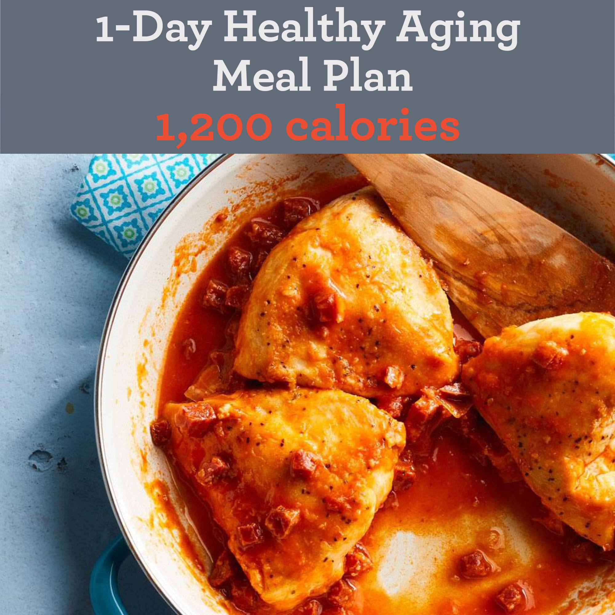 1-Day Healthy-Aging Meal Plan: 1,200 calories