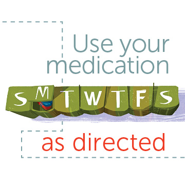 Use Medication as Directed