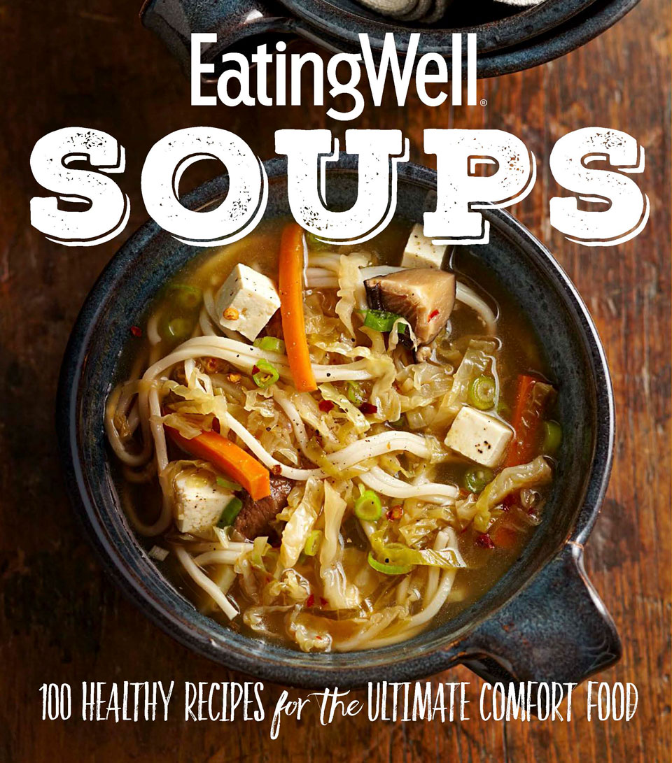 eatingwell soups recipe book
