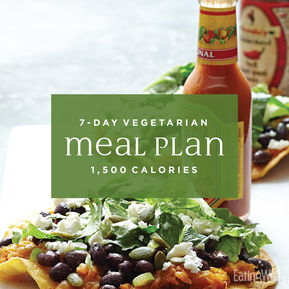 7-Day Vegetarian Meal Plan: 1,500 Calories | EatingWell