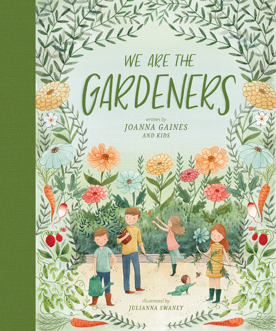 Joanna Gaines Just Announced a Chidren's Gardening Book and We Can't Wait to Read It