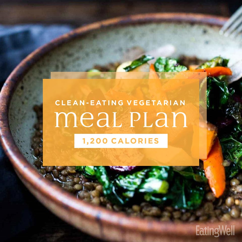 Clean-Eating Vegetarian Meal Plan to Lose Weight: 1,200 Calories