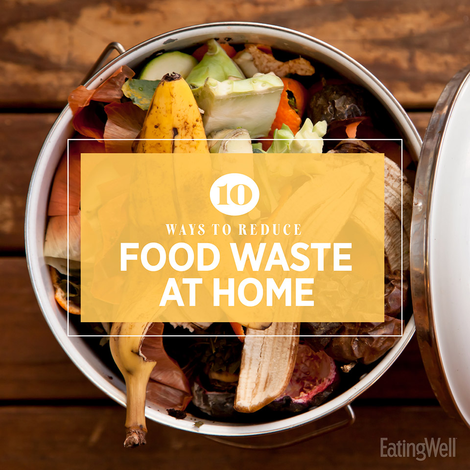 10 Easy Ways to Reduce Your Food Waste
