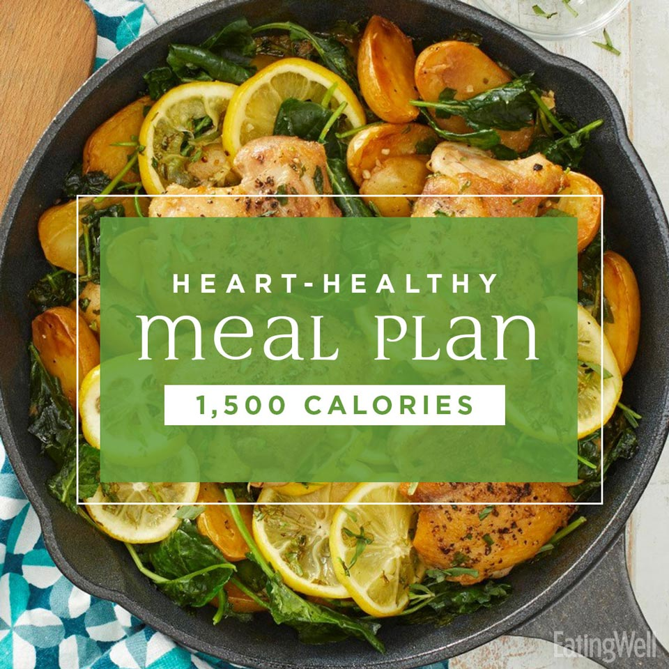 7-Day Heart-Healthy Meal Plan: 1,500 Calories | EatingWell