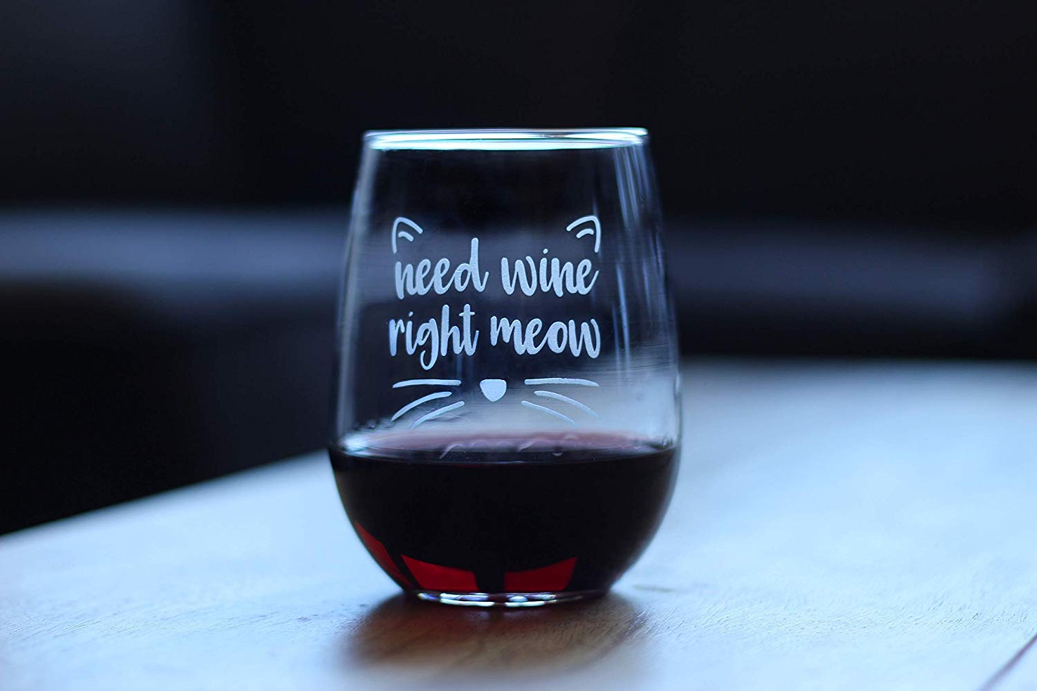 """stemless wine glass with """"Need wine right meow"""" etched on it"""