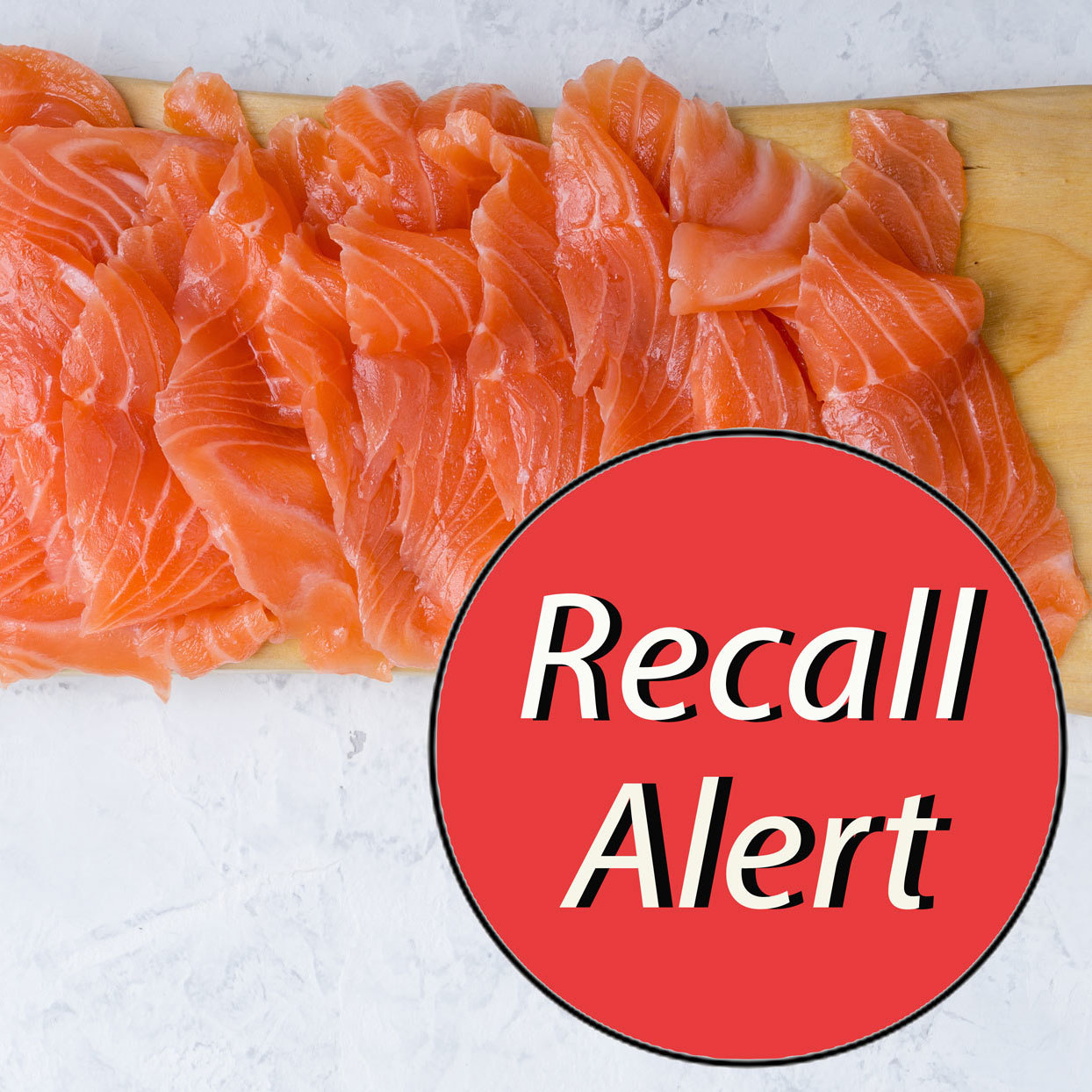 Smoked Salmon with a Recall Alert sticker
