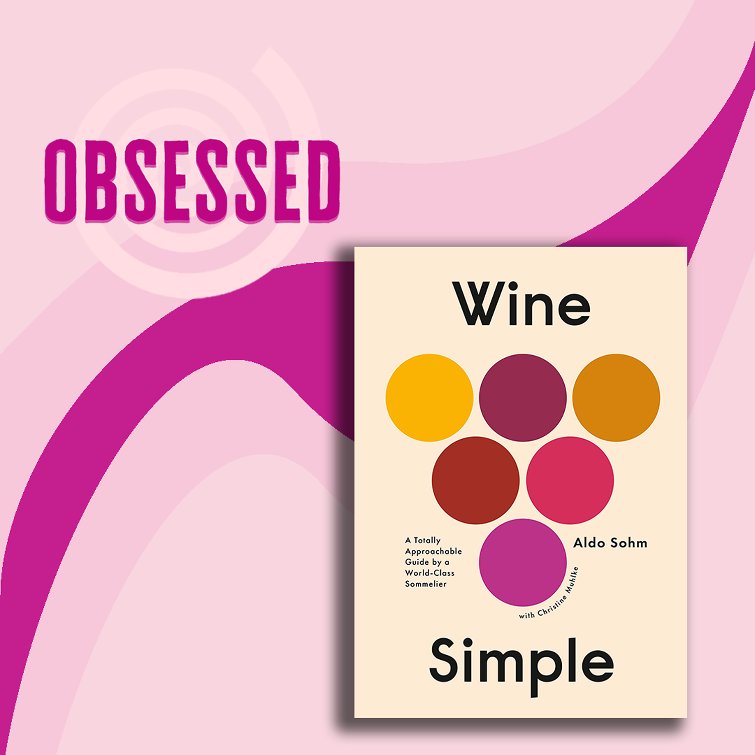 This $23 Wine Book Is So Approachable, but Makes Me Feel Like a Pro