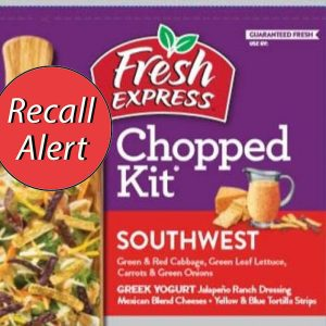 Fresh Express Southwest Chopped Salad Kits Recalled in 11 States