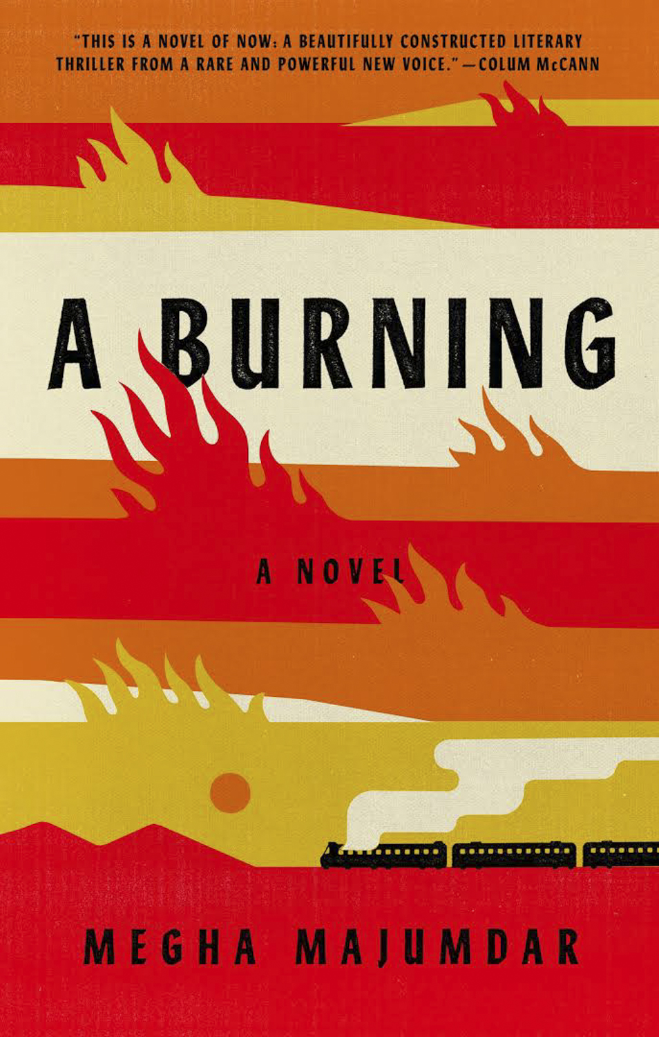 A Burning Review Megha Majumdar S Debut Is Unmissable Portrait Of India Ew Com